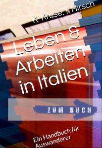 Leben und Arbeiten in Italien